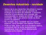 desenhos industriais novidade