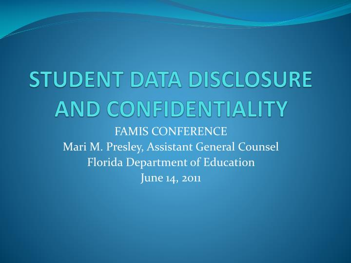 student data disclosure and confidentiality n.
