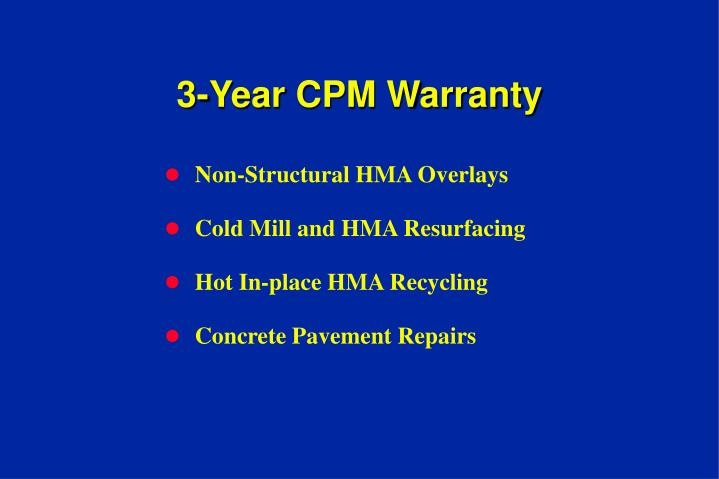 3-Year CPM Warranty
