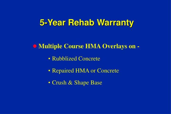 5-Year Rehab Warranty