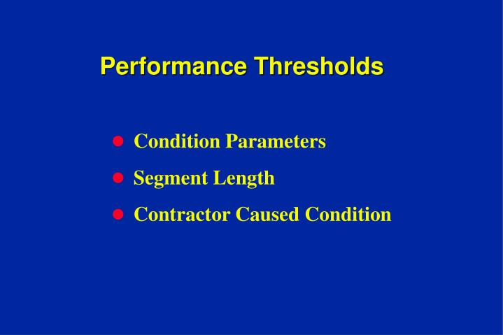Performance Thresholds