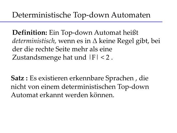 Deterministische Top-down Automaten
