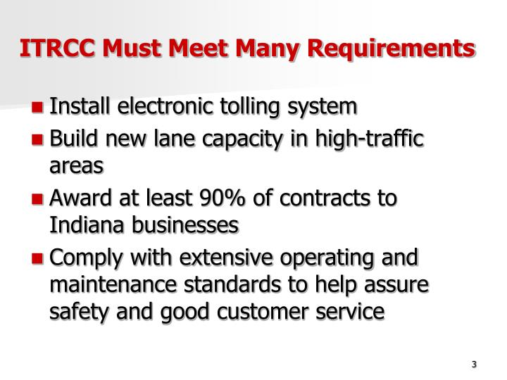 Itrcc must meet many requirements