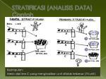 stratifikasi analisis data contoh