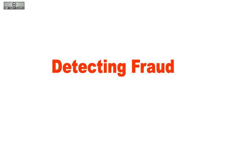 Detecting Fraud