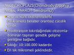 akondroplaz chondrodystrophia fetalis parrot sendromu