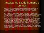 impacto na sa de humana e animal