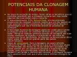 potenciais da clonagem humana
