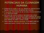 potenciais da clonagem humana1