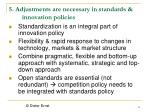 5 adjustments are necessary in standards innovation policies