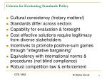 criteria for evaluating standards policy