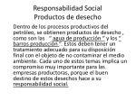 responsabilidad social productos de desecho