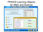 praxis learning objects for math and science