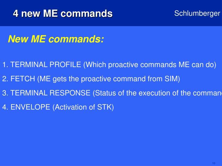 4 new ME commands