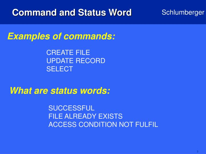 Command and status word
