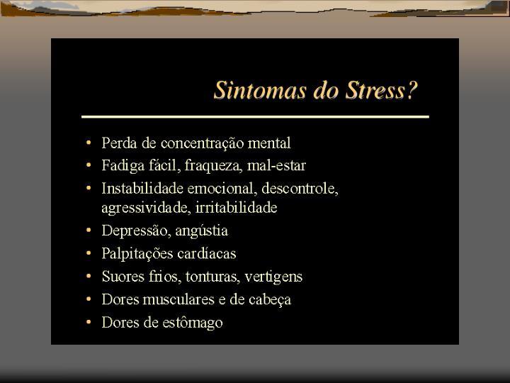 Sintomas do Stress?