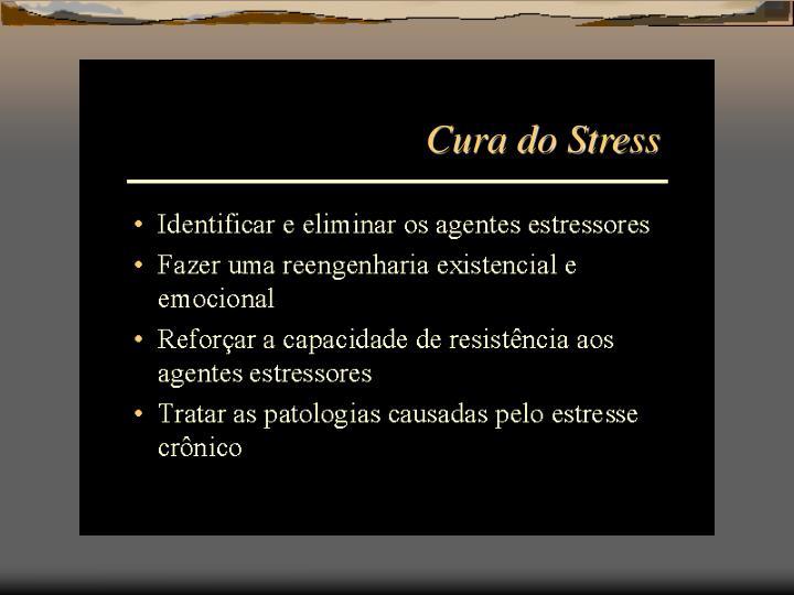 Cura do Stress