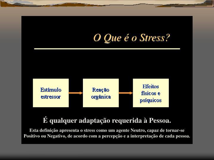 O Que é o Stress?
