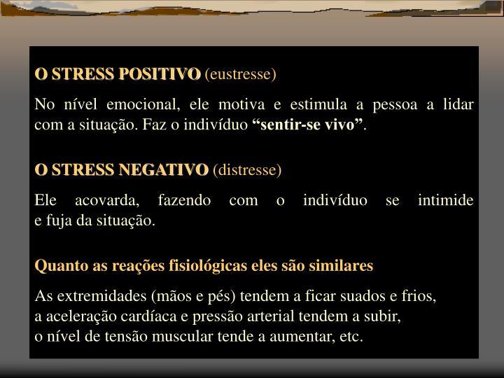 O STRESS POSITIVO
