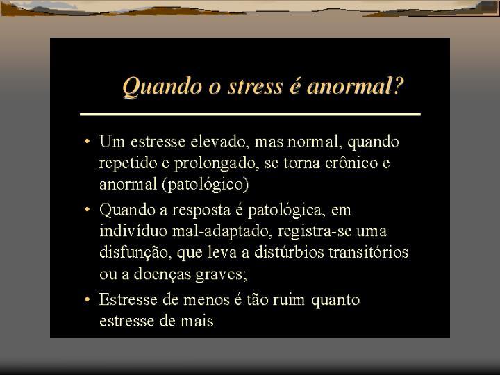 Quando o stress é anormal?