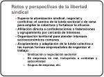 retos y perspectivas de la libertad sindical1