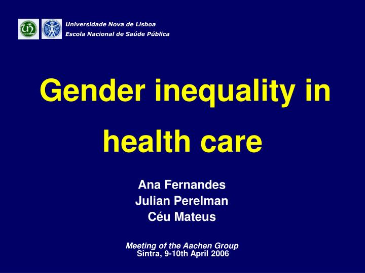 Gender inequality in health care