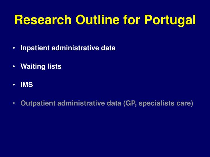 Research Outline for Portugal
