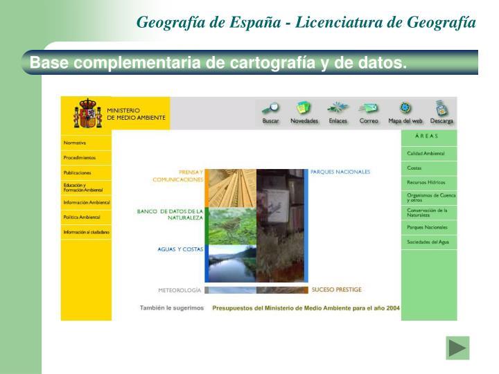 Base complementaria de cartografía y de datos.