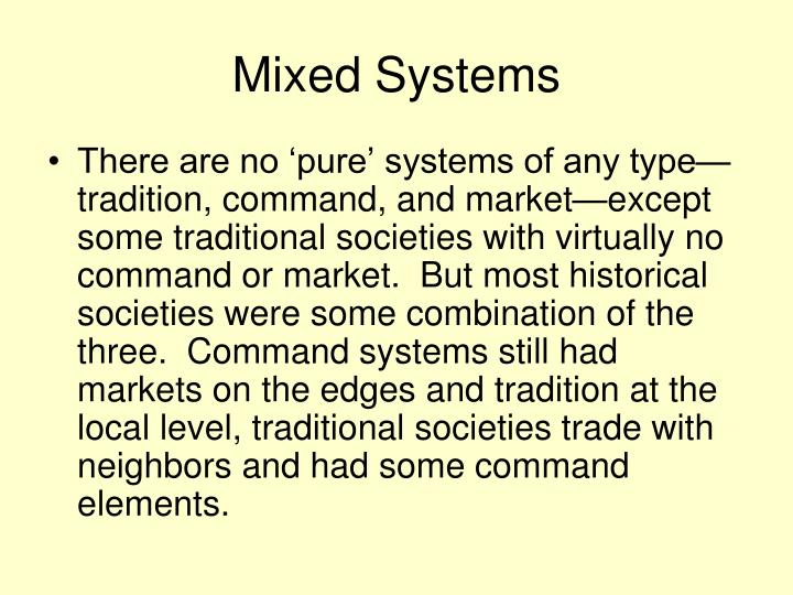 Mixed Systems