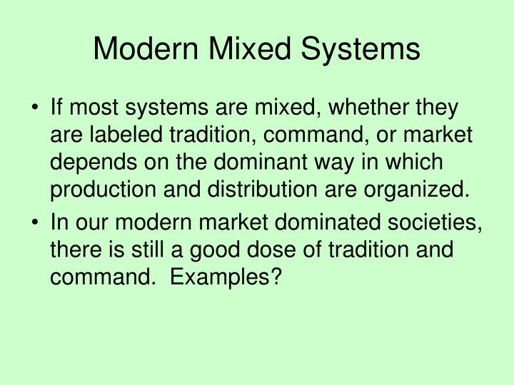 Modern Mixed Systems