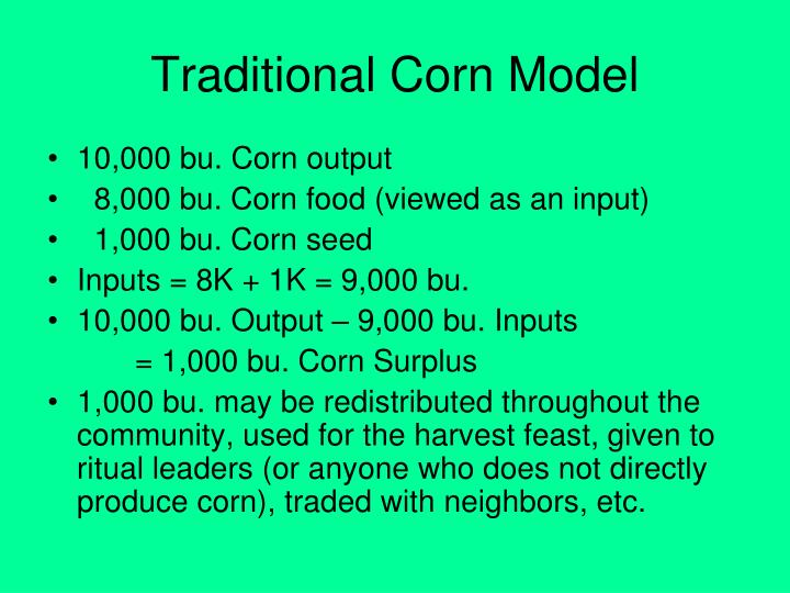 Traditional Corn Model