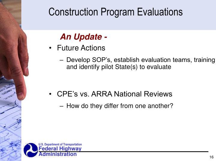 Construction Program Evaluations