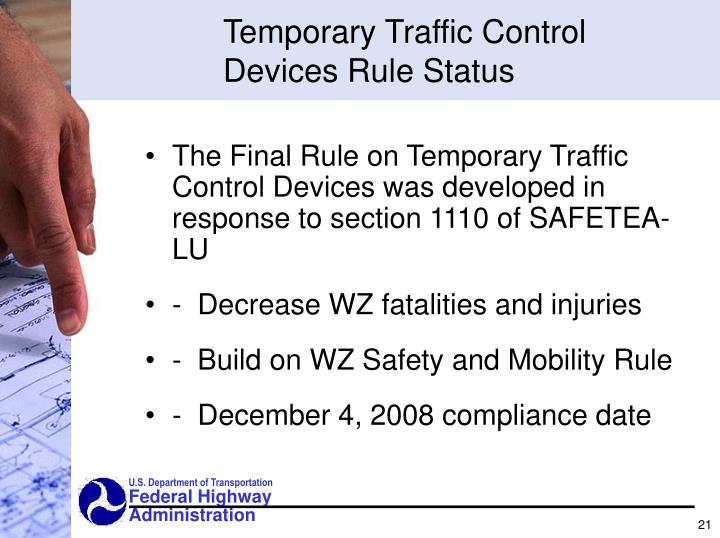Temporary Traffic Control Devices Rule Status