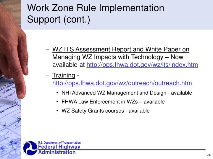 Work Zone Rule Implementation Support (cont.)