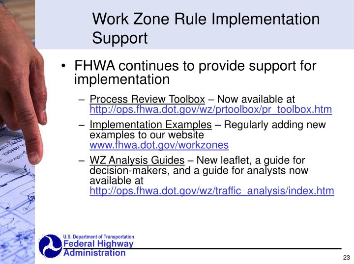 Work Zone Rule Implementation Support