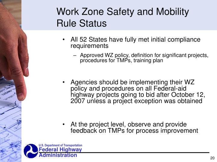 Work Zone Safety and Mobility Rule Status