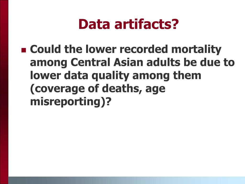 Data artifacts?