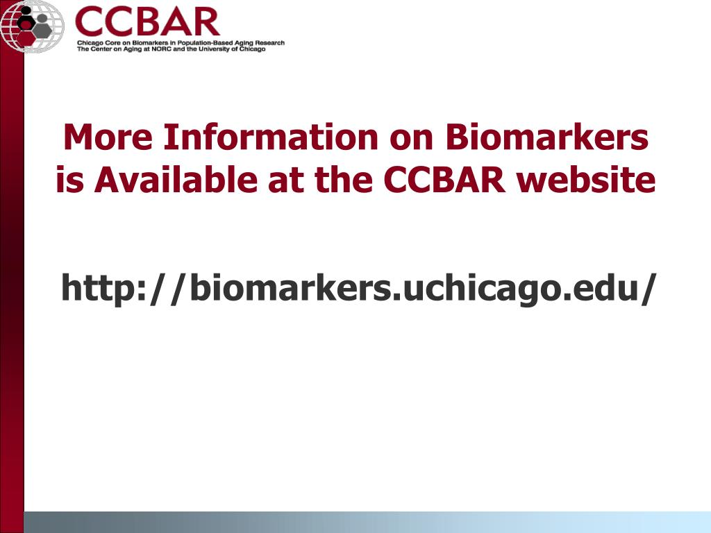 More Information on Biomarkers is Available at the CCBAR website
