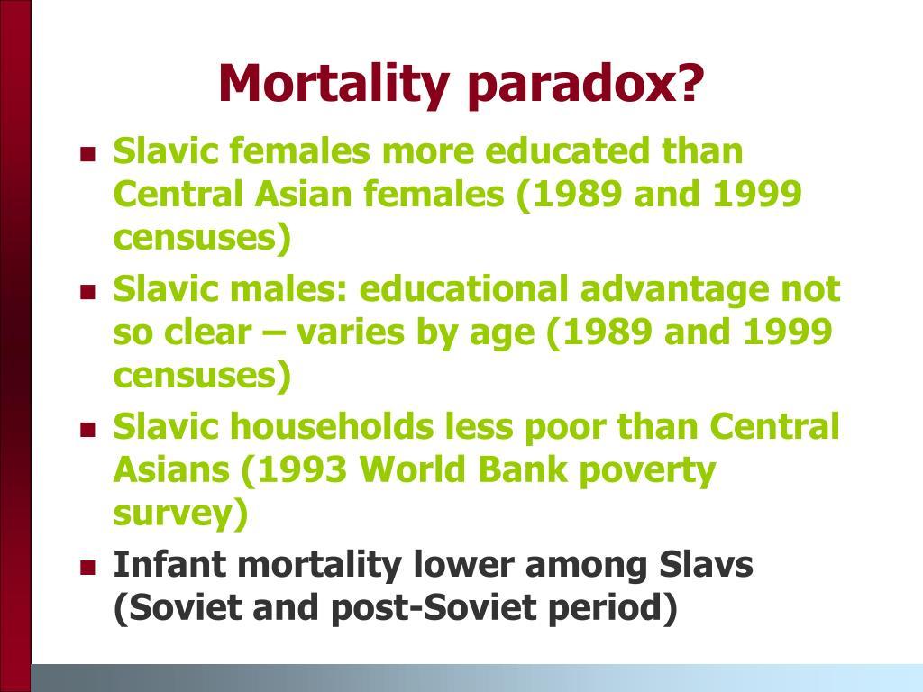 Mortality paradox?