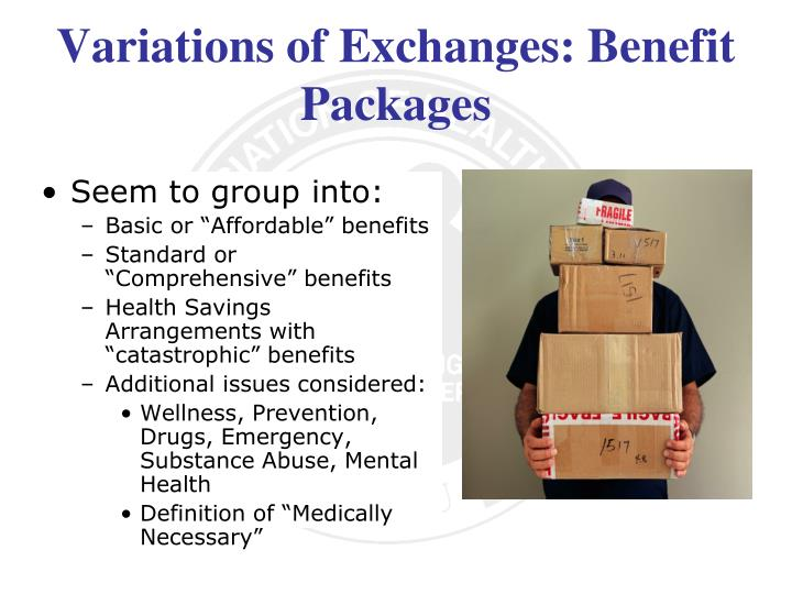 Variations of Exchanges: Benefit Packages