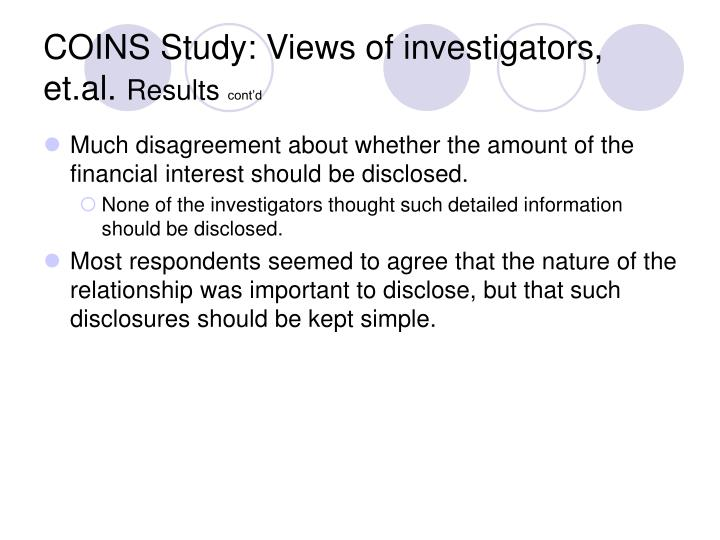 COINS Study: Views of investigators, et.al.