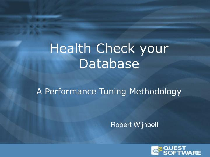Health Check your Database