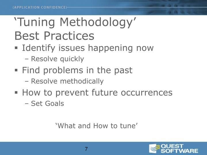 'Tuning Methodology'