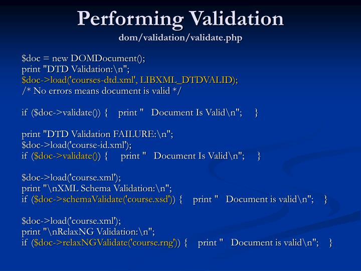 Performing Validation