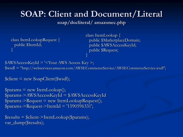 SOAP: Client and Document/Literal