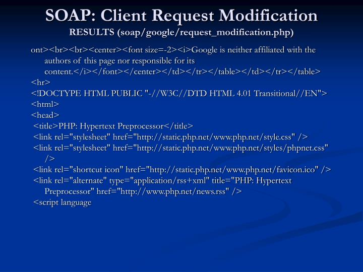 SOAP: Client Request Modification