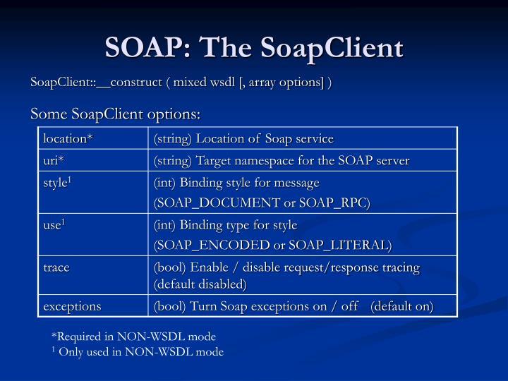 SOAP: The SoapClient