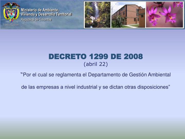DECRETO 1299 DE 2008