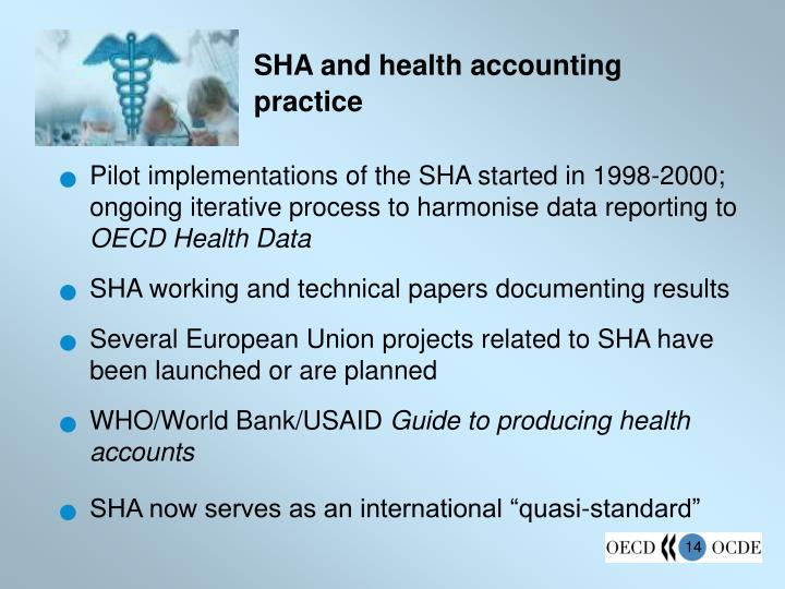 SHA and health accounting practice