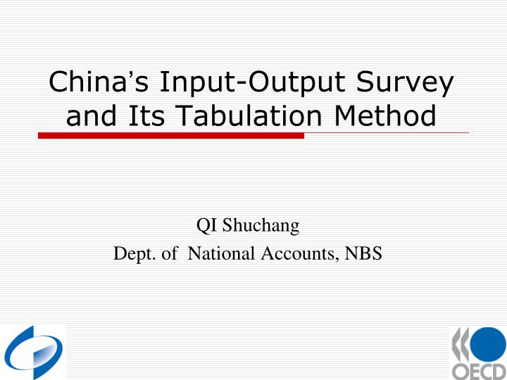 china s input output survey and its tabulation method n.